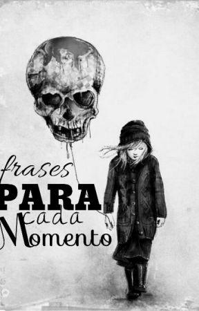 Frases Para Cada Momento Amor Infinito Wattpad