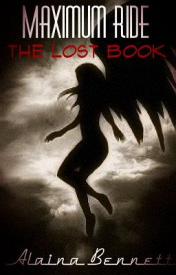 Maximum Ride: The Lost Book