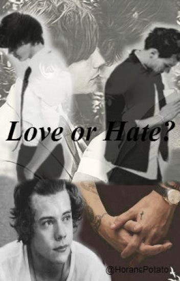 Love or Hate? *Larry Stylinson* (BoyxBoy)