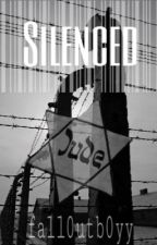 Silenced (Holocaust Fiction) by uriesforehead