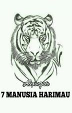 7 manusia harimau by Alexiuspeto