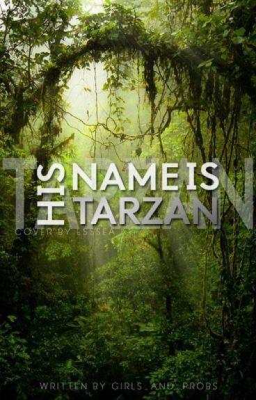 His Name is Tarzan