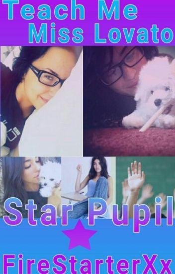 Teach Me, MissLovato: Star Pupil (studentxteacher Lesbian Stories)