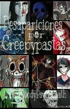 Desapariciones por Creepypastas by ThxBloodyPsychxpath