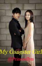 *BOYS OVER FLOWERS* Series 4 ( MY GANGSTER GIRL) by Princessllyn