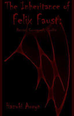 ORPHENOX: Warisan Felix Faust