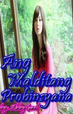 Ang Malditang Probinsyana by AbbyGael