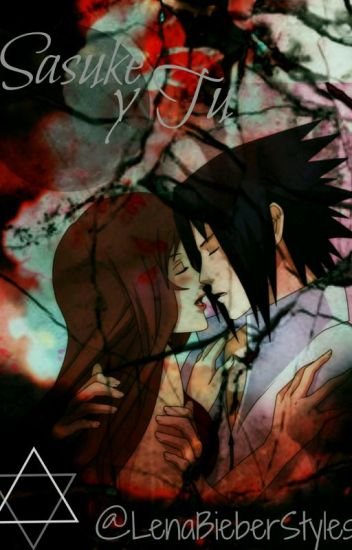 sasuke y tu