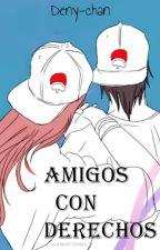 Amigos con Derechos //Sasusaku// by Deny-Chan