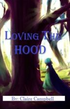 Loving the Hood  by goingonan-adventure