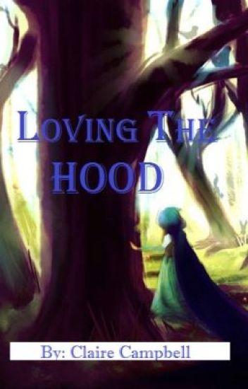 Loving the Hood