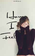 How I Feel by lesterfringe