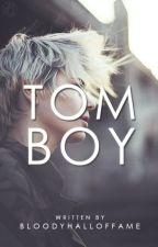 Tomboy // Lesbian Story by bloodyhalloffame