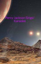 Percy Jackson Sings/ Karaoke by JemTessaRemus