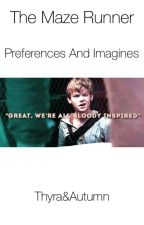 The Maze Runner || Preferences || Imagines by thyra28