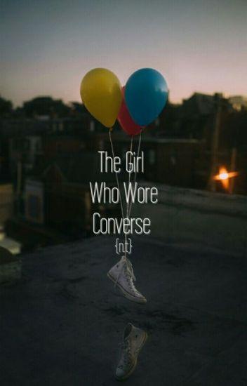 The Girl Who Wore Converse  ON HOLD  - mavis - Wattpad d0b500de2