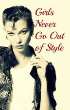 Girls Never Go Out of Style - A Kaylor Fanfic by palimpsest-smile