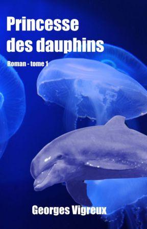 Princesse des Dauphins - 1 by GeorgesVigreux