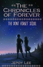 The Chronicles of Forever by Jepoylee