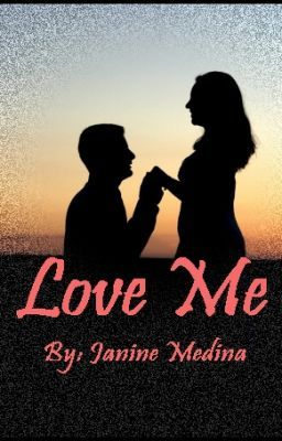 Love Me (A Short Story)