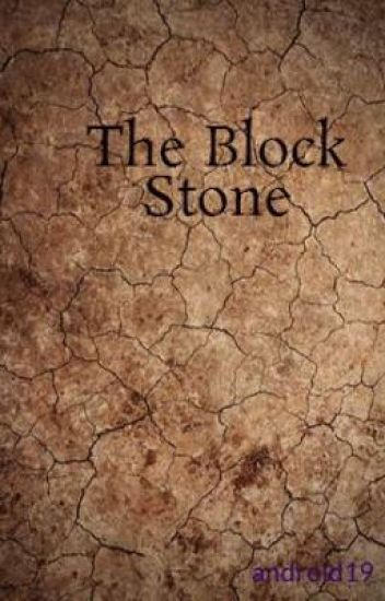The Block Stone [ON-HOLD]