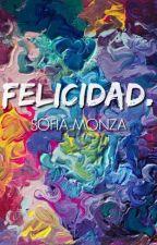 Felicidad. by PolvoDeEstrella