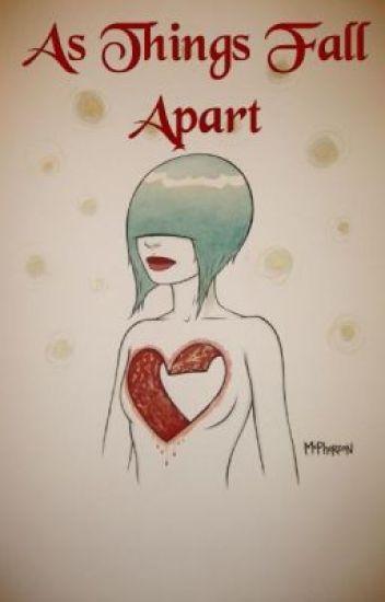 As Things Fall Apart