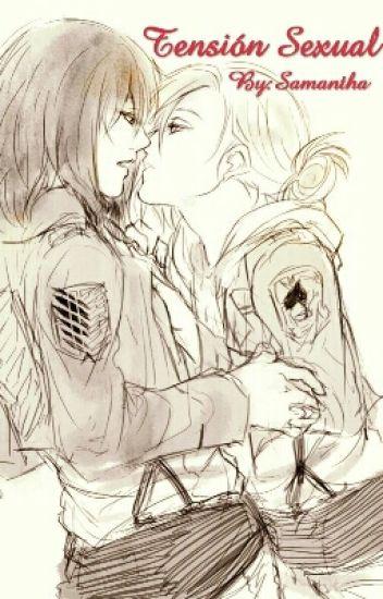 Tensión Sexual (Mikasa X Annie)