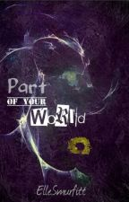 Part of Your World by ElleSmurfitt
