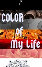 COLOR of My LIFE by gita_rianty