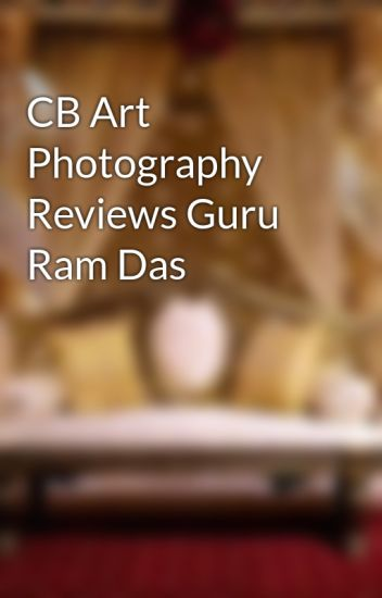 CB Art Photography Reviews Guru Ram Das