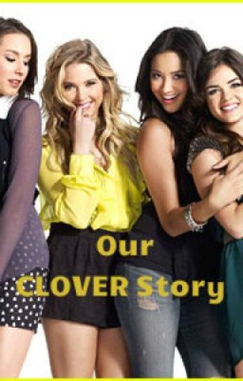 Our CLOVER Story