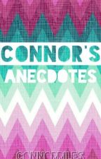 Connor's Anecdotes by connorriles
