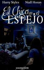 El Chico en el Espejo (Narry Storan) by MaggieAnderson_