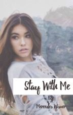 Stay with Me (A Cameron Dallas Fanfiction) | Book 2 by mercedeswisner