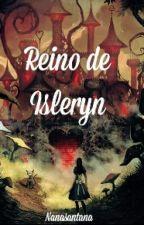 O Reino de Isleryn  by nanasantana