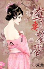 Đoạt thê thao thiết - Hòa Vi (NP) by Poisonic