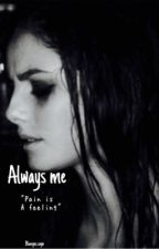 Always me by blueeyes_zayn