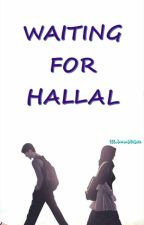 Waiting for HALAL by lilbumblebee