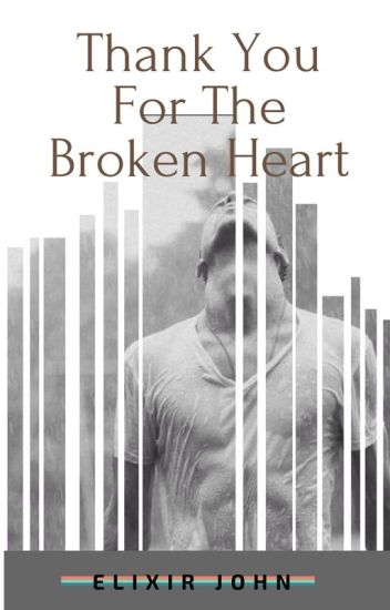 Thank you for the Broken Heart (boyxboy)