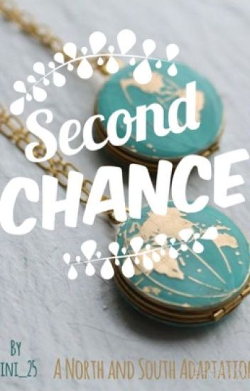 Second Chance (a North and South tale)