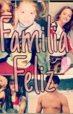 Familia Feliz by JaulasDeNoche