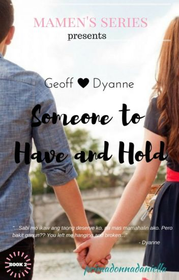 DYANNE: Someone to Have and Hold