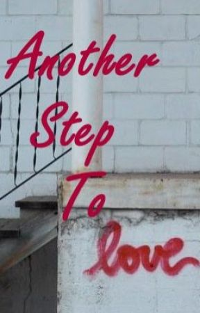 Another Step To Love by LadyHollie