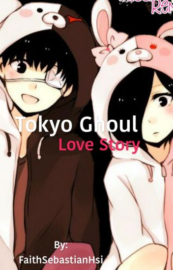 Tokyo Ghoul Love Story