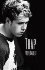 Trap || Niall Horan by vivopernialler