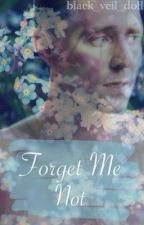 Forget-Me-Not (A Tom Hiddleston Fanfiction) by ageofackles