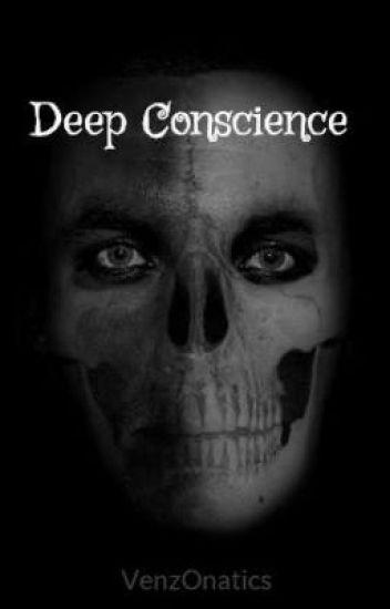 Deep Conscience