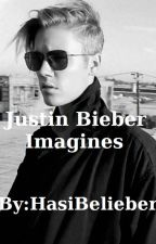 Justin Bieber Imagines (One Shots) by HasiBelieber