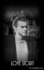 Love Story (Harry Styles Fanfiction) by Roxanne1402